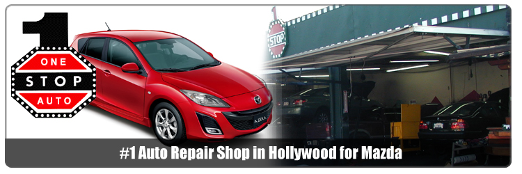 Mazda Auto Repair Hollywood Ca - Mazda car repair